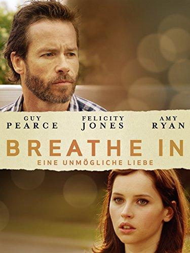 Breathe In - Eine unmögliche Liebe Film