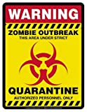 Zombie Quarantine Area novelty signs