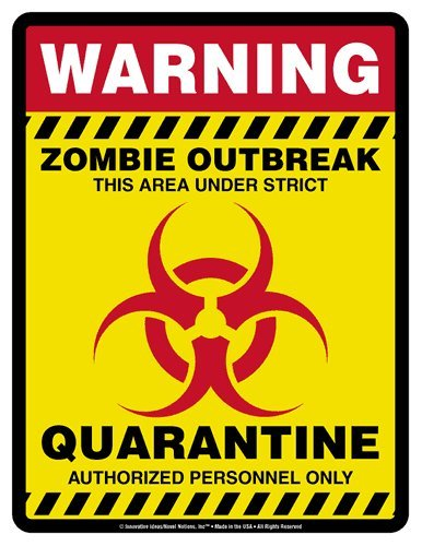 Halloween Zombie Quarantine Area Sign