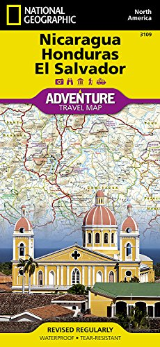 Nicaragua, Honduras, and El Salvador (National Geographic Adventure Map)