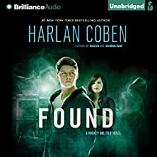 Found: Mickey Bolitar, Book 3 Audiobook by Harlan Coben Narrated by Nick Podehl