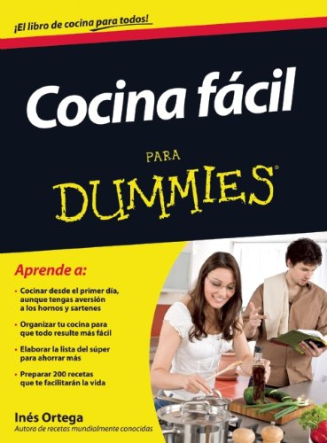 Cocina fácil para Dummies (Spanish Edition): Inés Ortega: 9786070718175: Amazon.com: Books