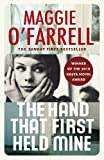 The Hand That First Held Mine by Maggie O'Farrell front cover