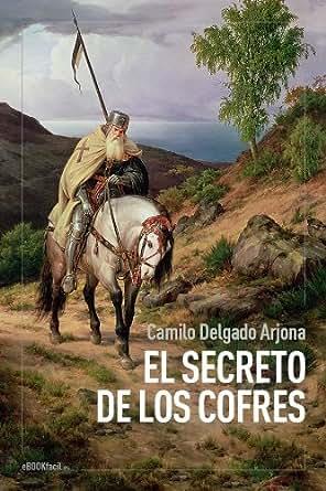 Amazon.com: El secreto de los cofres (Spanish Edition) eBook: Camilo
