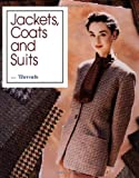 Jackets, Coats and Suits, Threads Magazine Editors, 1561580481