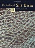 The Geology of Sirt Basin, M. J. Salem and A. J. Mouzughi, 0444826130