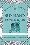 Busman's Honeymoon: Lord Peter Wimsey Book 13 (Lord Peter Wimsey Mysteries)