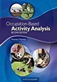 Occupation-Based Activity Analysis 9781617119675