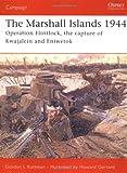 The Marshall Islands 1944, Gordon Rottman, 1841768510