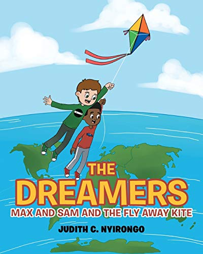 The Dreamers: Max and Sam and the Fly Away Kite