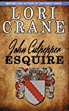 John Culpepper, Esquire (Culpepper Saga Book 3)