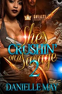 Book Cover: She's Crushin' On A Savage 2