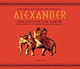 img - for Alexander: Ends of the Earth book / textbook / text book