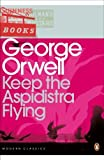 Keep the Aspidistra Flying (Penguin Modern Classics) by Orwell. George ( 2000 ) Paperback