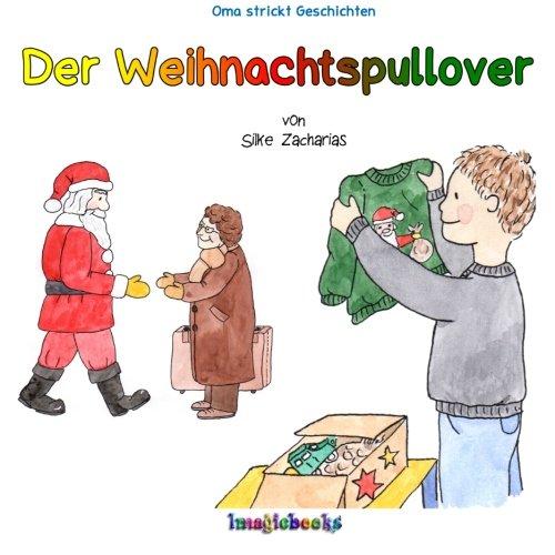 Der Weihnachtspullover  [Zacharias, Silke] (Tapa Blanda)