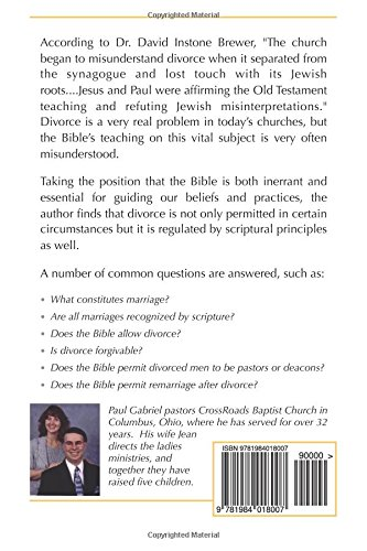 Marriage, Divorce, and Remarriage: What Does the Bible Say