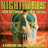 Nightmares From Rotterdam: U.S. Edition