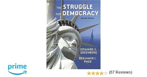 The struggle for democracy 7th edition edward s greenberg the struggle for democracy 7th edition edward s greenberg benjamin i page 9780321217387 amazon books fandeluxe Choice Image