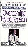 Overcoming Hypertension, Kenneth H. Cooper, 0553289373