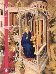 Album : Musée des Beaux-Arts de Dijon par Musée des Beaux-Arts  de Paris