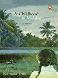 Childhood in Malabar, Kamala Das, 0143030396