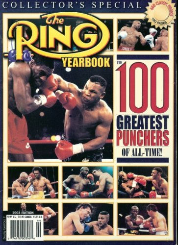 Ring Boxing Magazine - The Ring Yearbook Collector's Special (2003 Edition Boxing Magazine)