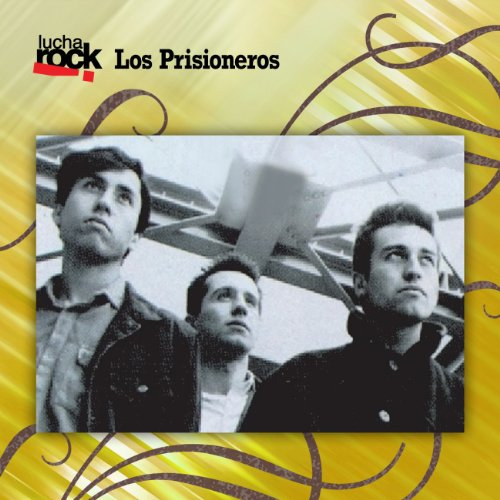 Los Prisioneros Stream or buy for $15.98 · Lucha Rock