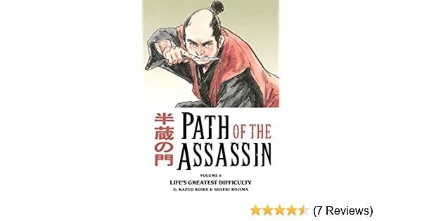 Path of the Assassin vol. 6: Lifes Greatest Difficulty TPB