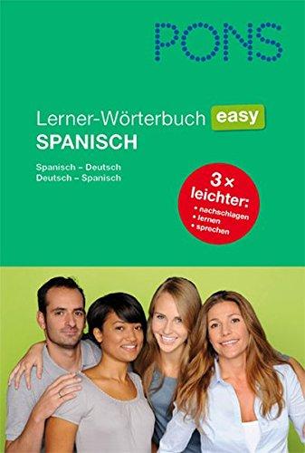 PONS Lerner-Wörterbuch Easy Spanisch: Spanisch - Deutsch / Deutsch - Spanisch