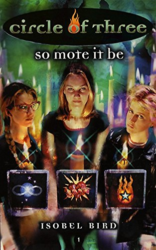 So Mote It Be (Circle of Three #1)