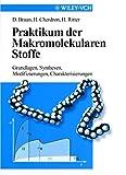 Praktikum der Makromolekularen Stoffe, Braun, 3527297561