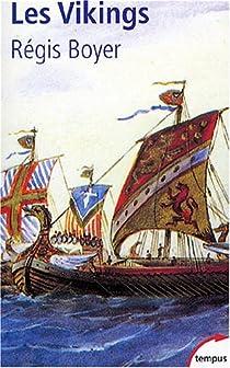 Les Vikings : Histoire et civilisation par Boyer
