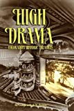High Drama, Daniel and Beth R. Barrett, 1932738185