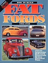 How to Build Fat Fords: 1935-1948 (Tex Smiths Hot Rod Library)