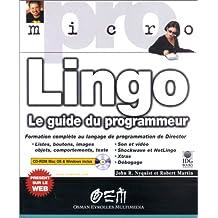 LINGO LE GUIDE DU DÉVELOPPEUR (ET CD)