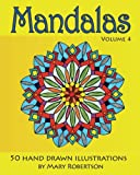 img - for Mandalas: 50 Hand Drawn Illustrations (Volume 4) book / textbook / text book