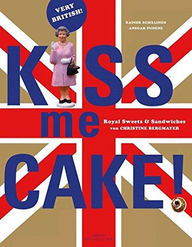 Kiss me Cake: Very British!