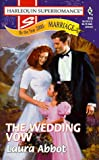 img - for The Wedding Vow: By the Year 2000: Marriage (Harlequin Superromance No. 818) book / textbook / text book