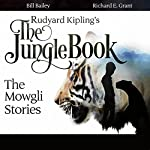 Rudyard Kipling's The Jungle Book: The Mowgli Stories | Rudyard Kipling