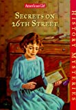 Secrets on 26th Street (American Girl History Mysteries)