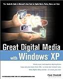 Great Digital Media with Windows XP, Paul Thurrott, 0764536206