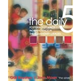 The Daily 5: Fostering literacy independence in the elementary gradesby Gail Boushey