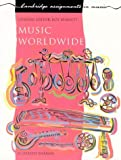 Music Worldwide (Cambridge Assignments in Music)