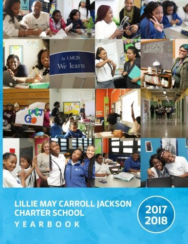 Lillie May Carroll Jackson School Yearbook 2017-2018