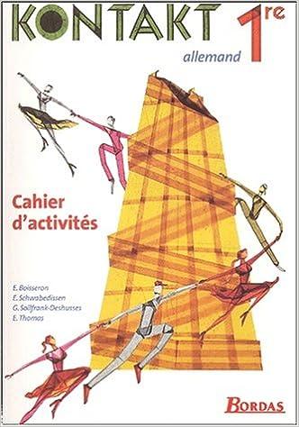 Livre gratuits Kontakt : Allemand, 1ère (Cahier d'activités) pdf