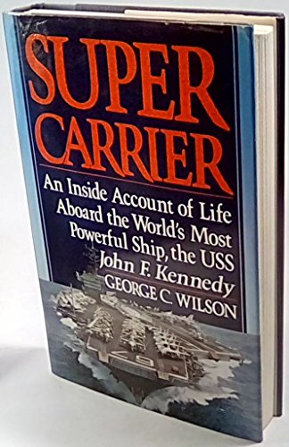 - Supercarrier: An Inside Account of Life Aboard the World's Most Powerful Ship, the USS John F. Kennedy