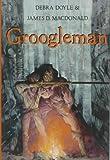 Groogleman, Debra Doyle and James D. MacDonald, 0152002359
