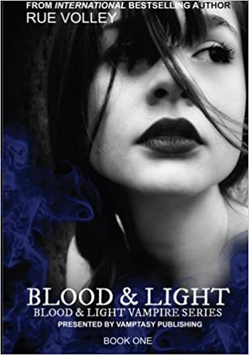 Blood And Light Volume 1 Rue Volley 9780615886633 Amazon Books