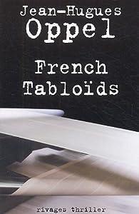"""Afficher """"French tabloïds"""""""