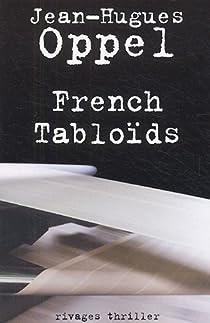 French Tabloïds par Oppel